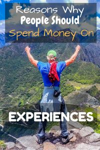 We believe in spending money on experiences instead of pointless items we don't really need. In this post, we state our reasons why you should too.