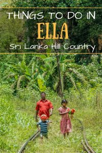 Things to do in Ella, the beautiful Sri Lanka Hill country base town. Including the best walks, restaurant recommendations and accommodation.