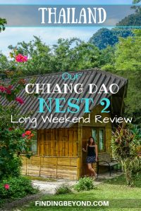 At just one and a half hours away, Chiang Dao Nest 1 & 2 is the perfect getaway from Chiang Mai. This is our long weekend review of Chiang Dao Nest 2.