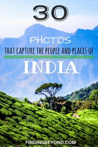 We toured incredible India for 9 weeks & couldn't stop taking photos. We've collated 30 of our best Indian photos that capture the people & places in India.