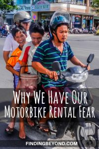 For the 10 years we've been travelling the world, we've had this fear of hiring motorbikes. We know we're missing out but here we explain why we wont do it.