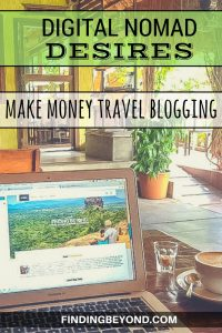 In this Digital Nomad Desires post we reveal the realities of starting a travel blog and ways we could potentially make money travel blogging in the future.