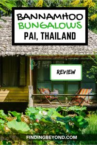 If you're looking for a remote, peaceful and relaxing resort close to Pai then Bannamhoo Bungalows Pai could be the perfect accommodation. Read our review.