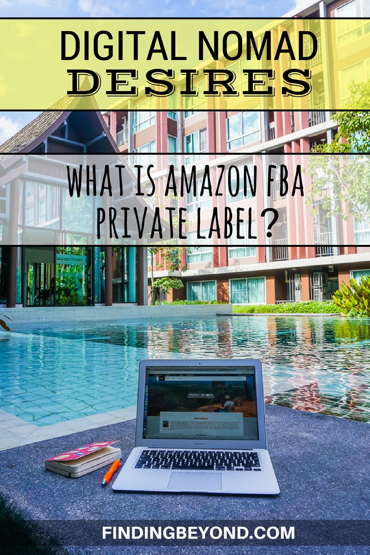 In this part of our Digital Nomad Desires series, we answer the question: What is Amazon FBA Private Label? Could we make money on the road this way?