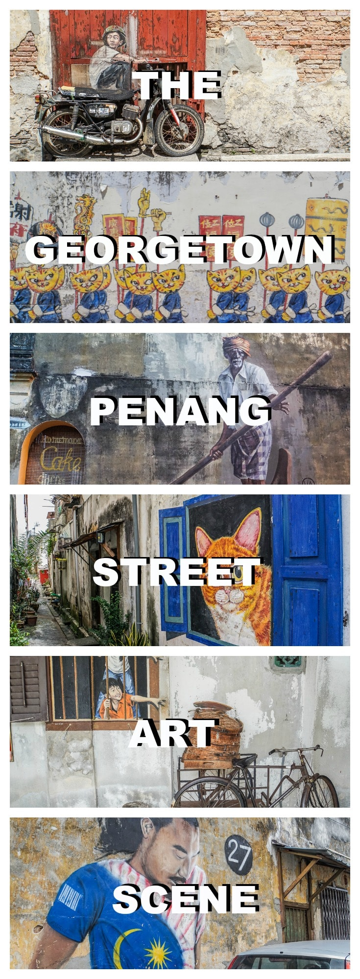 Georgetown in Penang isn't only a UNESCO World Heritage Site, it's a living art gallery. Read and see why the Georgetown street art scene has exploded.