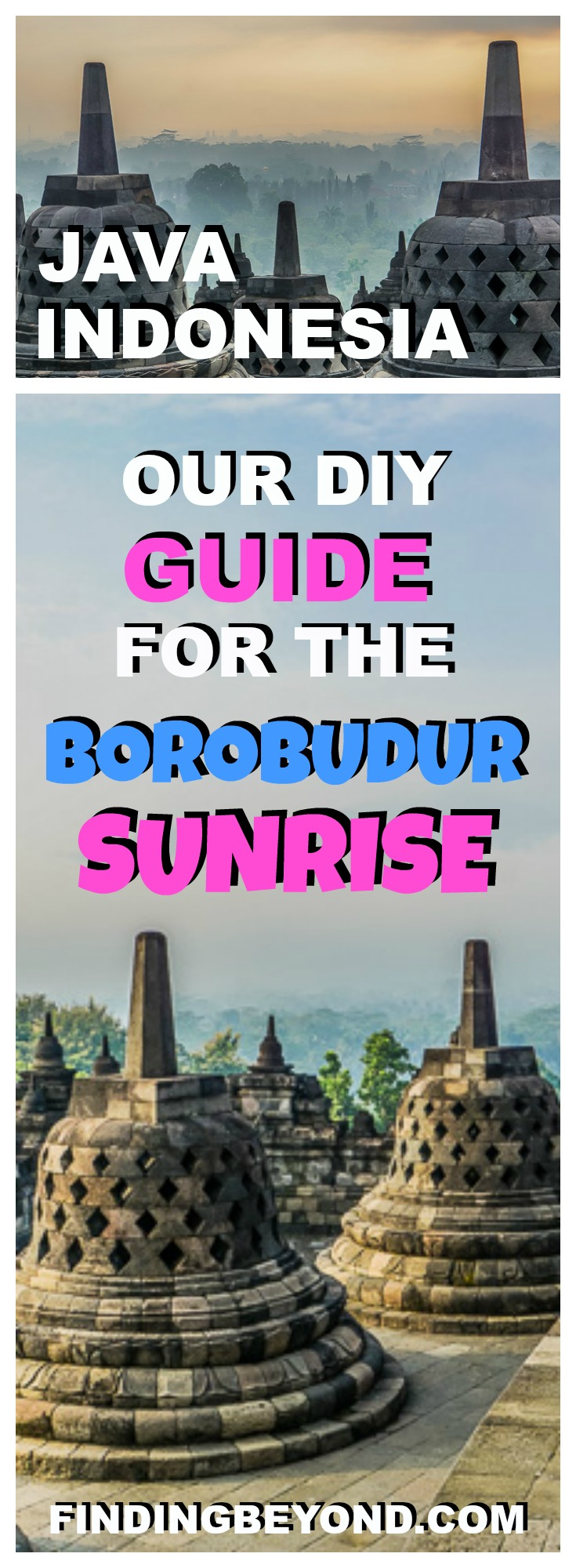 Watching the sun rise over the Temple of Borobudur is a trip to Java highlight. Avoid expensive tours and follow our Borobudur sunrise DIY guide.