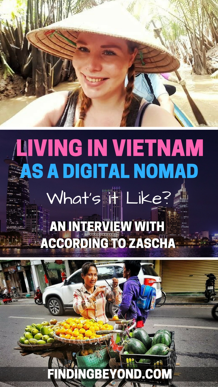 Find out what it's like to be living in Vietnam as a Digital Nomad by reading our interview with solo travel blogger According to Zascha.