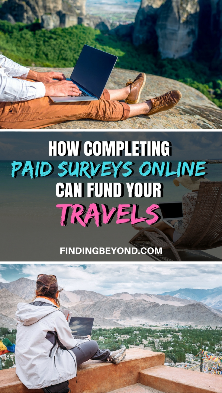 Completing paid surveys online is a great way to fund your travels around the world. In this post, we help you get started by recommending 3 of the best.