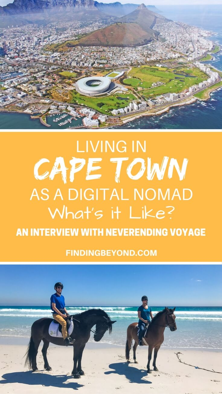 Find out what it's like to be living in Cape Town as a Digital Nomad by reading our interview with travel bloggers Neverending Voyage.