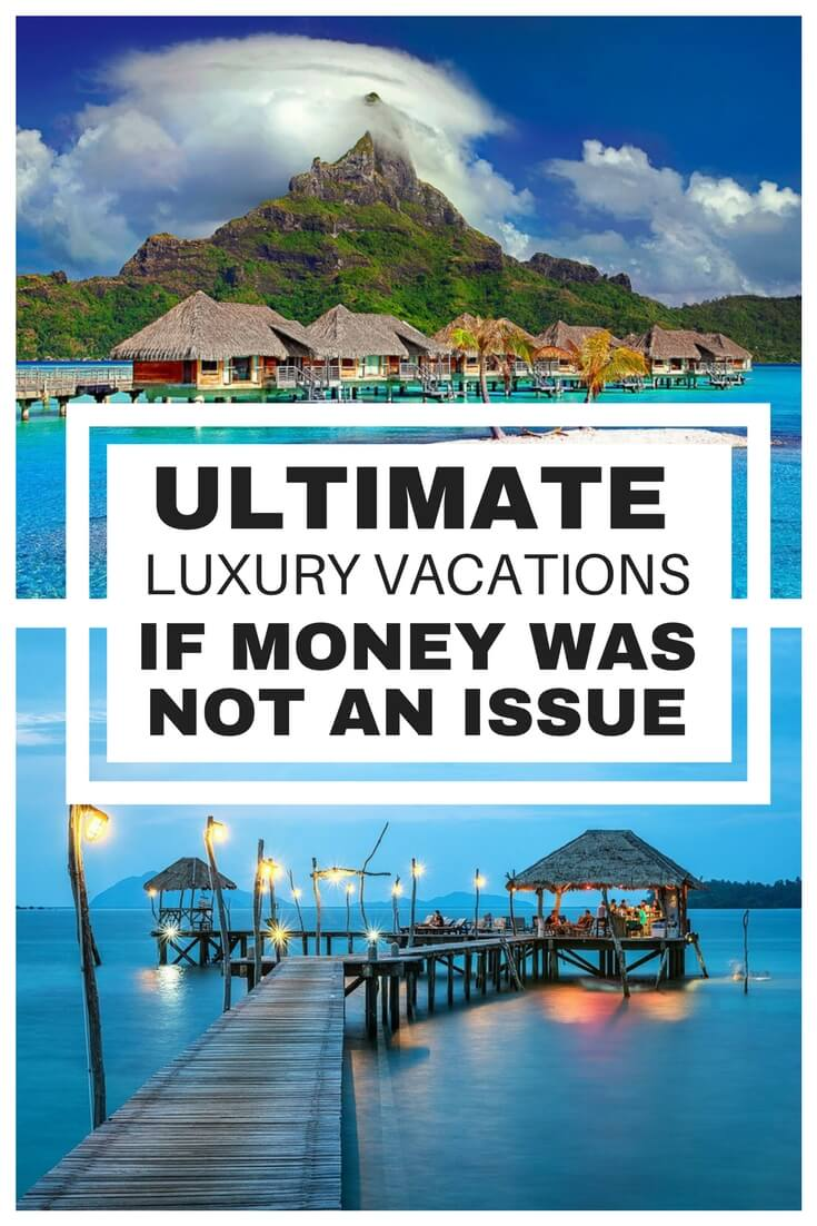 Daydreaming of the perfect luxury vacation? Keep the dream alive by reading this list of some of the more indulgent ways to travel if money was no object.