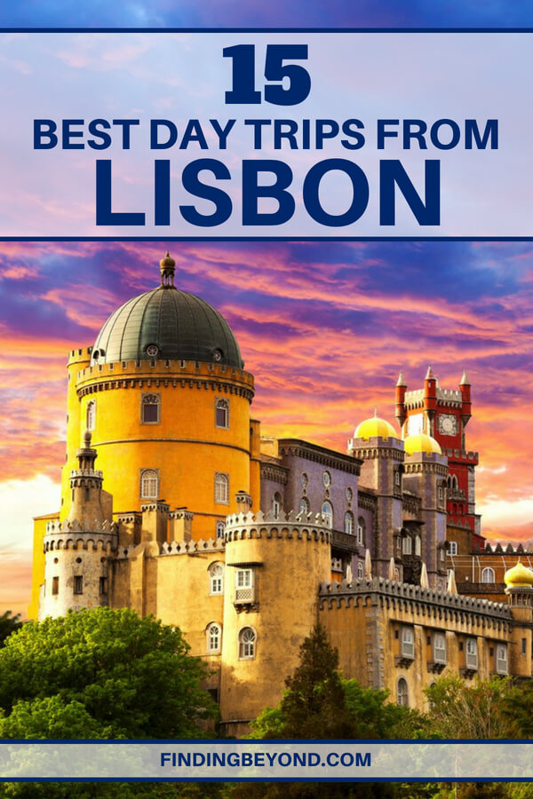 Are you looking for the best day trips from Lisbon, Portugal? In this post, we list the best of Lisbon's nearby attractions, sights and things to do.