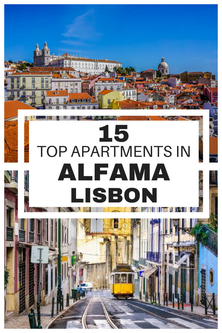 Looking to stay in Lisbon's Alfama district? Great choice! But what are the best Alfama apartments in the area? Check out this list of the top 15.