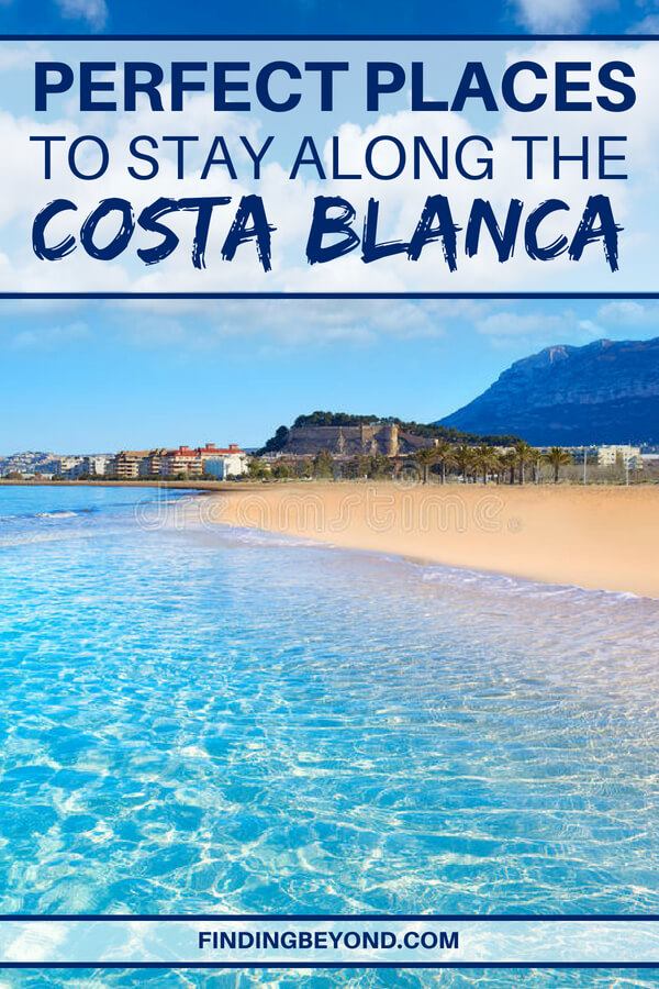 Looking for the best places to stay along the Costa Blanca, Spain? Check out these perfect resort towns for your Spanish beach holiday.