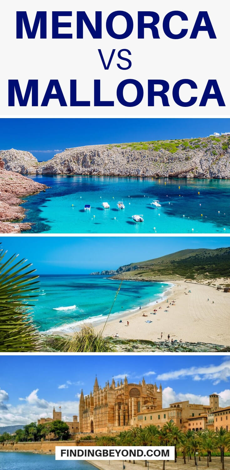 Menorca or Mallorca? Read our helpful comparison of both the islands to help you decide which is the ideal vacation island for you.