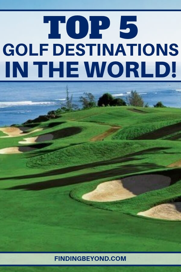 Take a look at the top 5 best golf destinations around the world for anyone who loves the game. It's all about the beauty and challenge of the course.