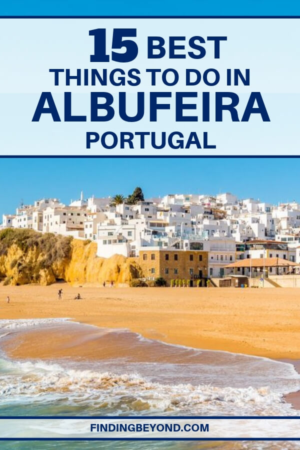 Explore Albufeira by land, sea, and sky (or even underwater), as you discover this list of all the best things to do in Albufeira, Portugal.