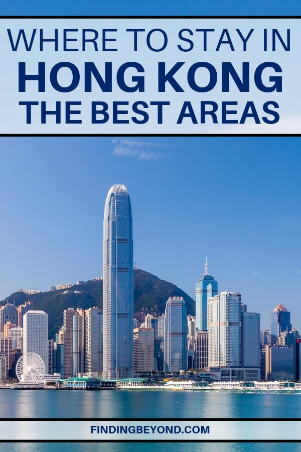What are the best areas to stay in Hong Kong? We've done the legwork and come up with a list of where to stay in Hong Kong to suit your needs!