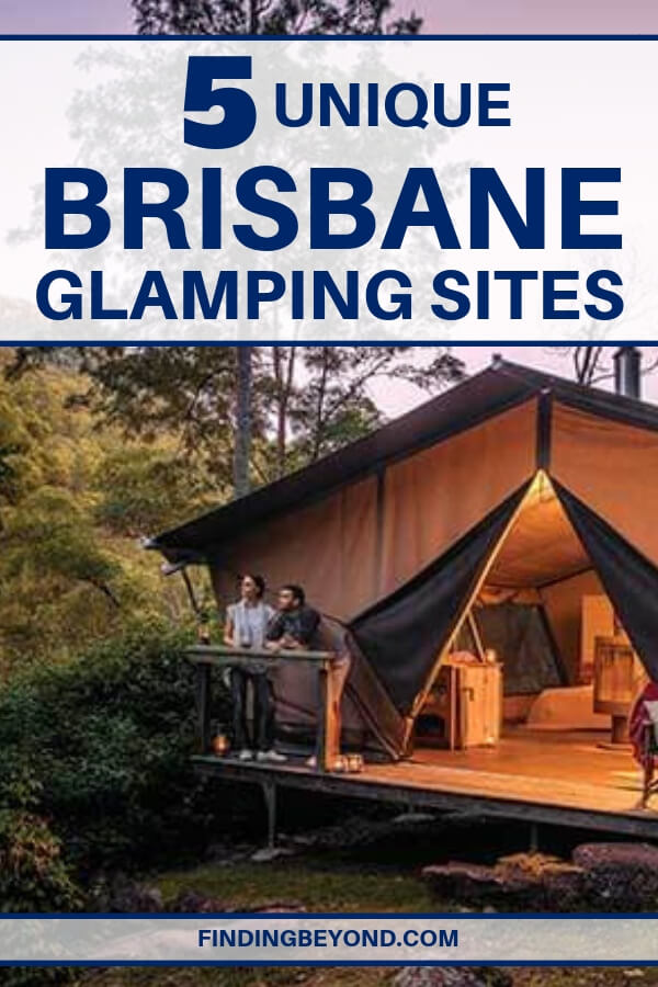 Looking to escape the urban landscape of Brisbane? Here are the top and unique Brisbane glamping sites within reasonable driving distance of the city.