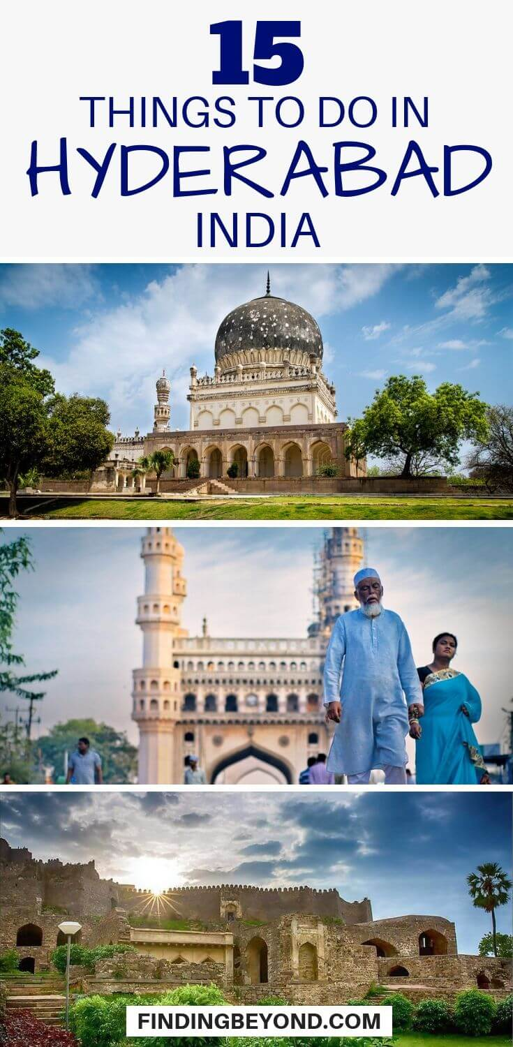 Visit these carefully handpicked fifteen things to do in Hyderabad, India that are bound to make your head turn during your visit to the land of the Nizams.