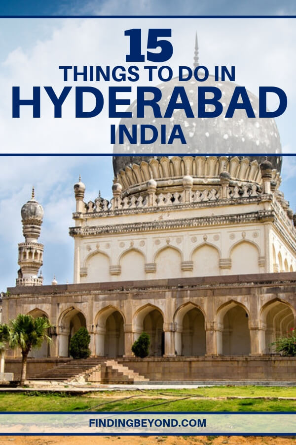 Visit these carefully handpicked fifteenthings to do in Hyderabad, India that are bound to make your head turn during your visit to the land of the Nizams.
