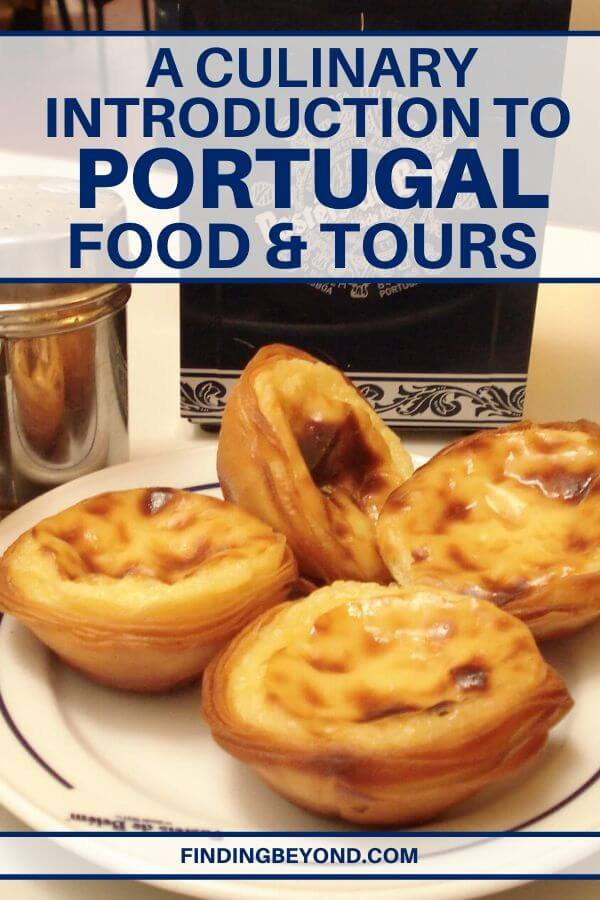 Portugal food tours are for foodies who love charming towns, traditions, culture, art food and wine. Get started with our Portuguese culinary introduction.