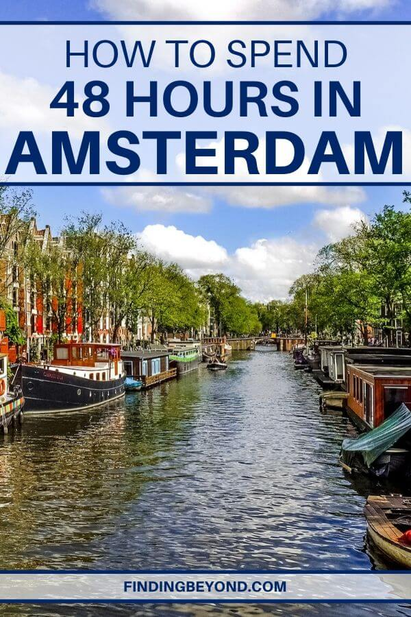 Do you have only 48 hours in Amsterdam? There's a lot to see but By following our two days in Amsterdam itinerary, you'll see all the highlights and more!
