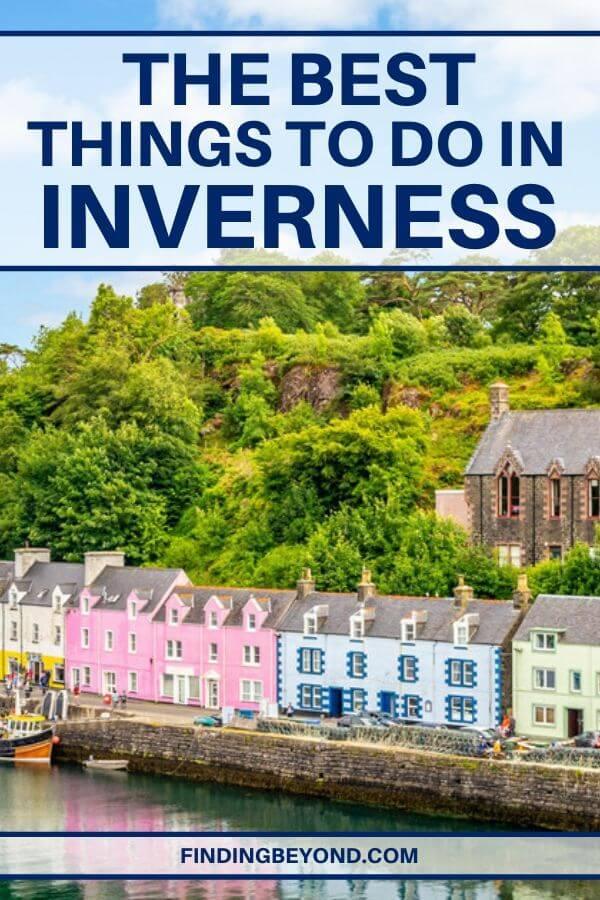 Stunning coastline, abandoned castles, ancient legends, and a rich highland history. Here are some of the best things to do in Inverness, Scotland.