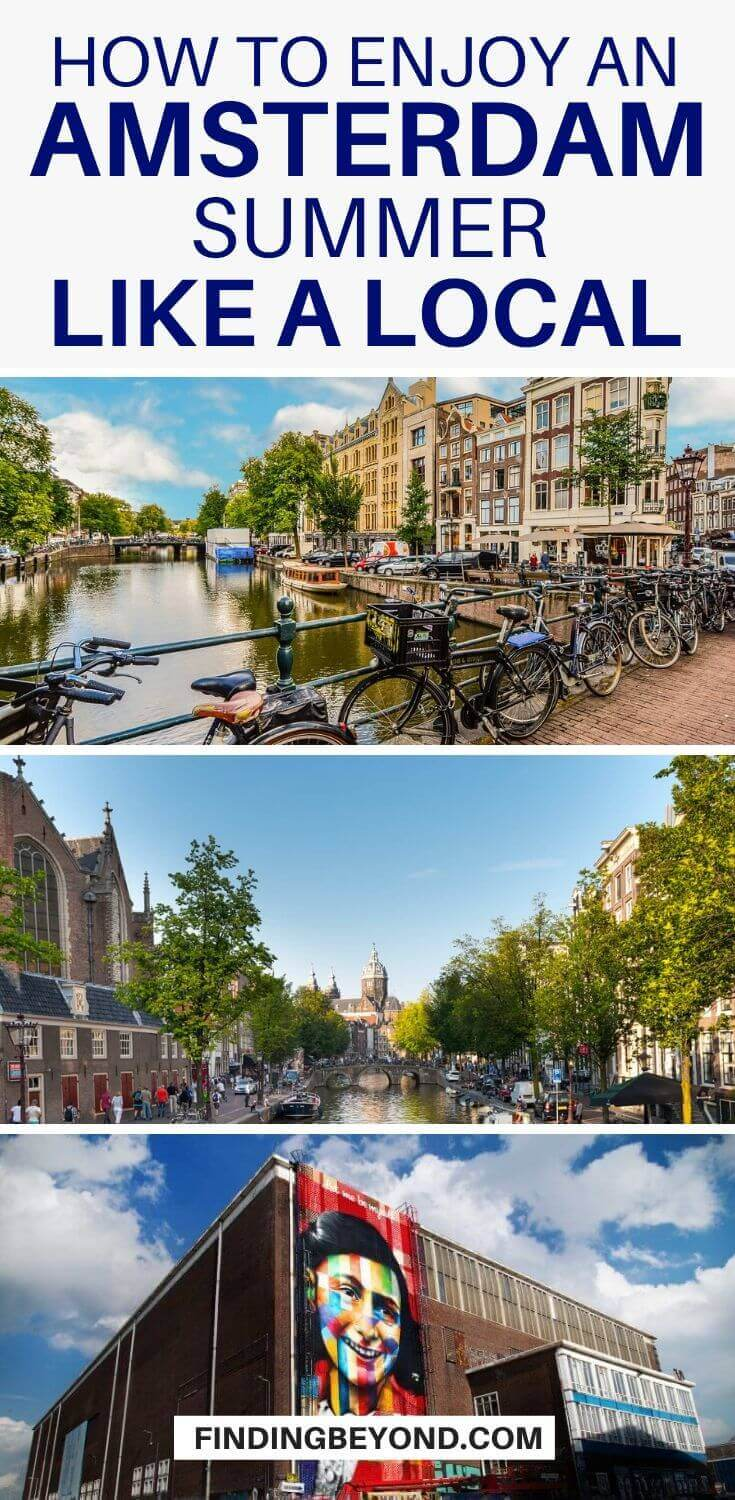 If you're looking for something a little more authentic in Amsterdam, check out our tips below for enjoying an Amsterdam summer like the locals!