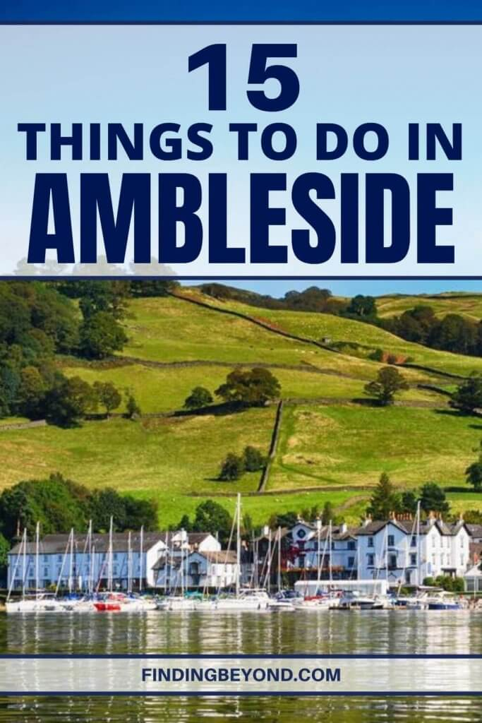 From exploring Roman forts to hiking through dense forest, here are the 15 best things to do in Ambleside, Lake District.
