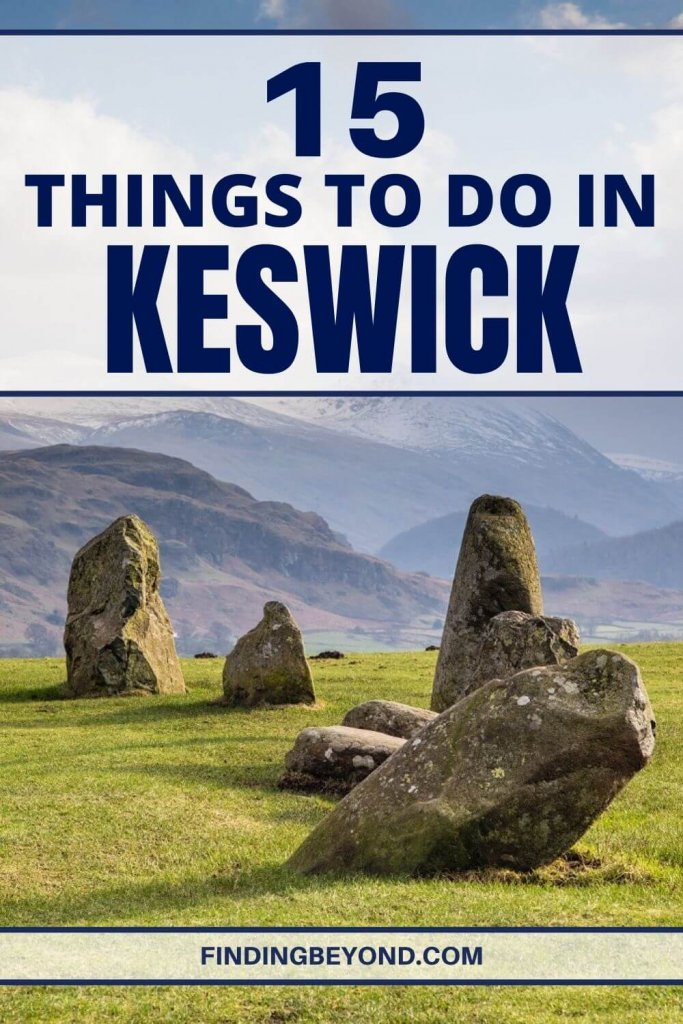 From visiting historic slate mines to sipping on the locally-made craft beers, here are the 15 best things to do in Keswick, Lake District.