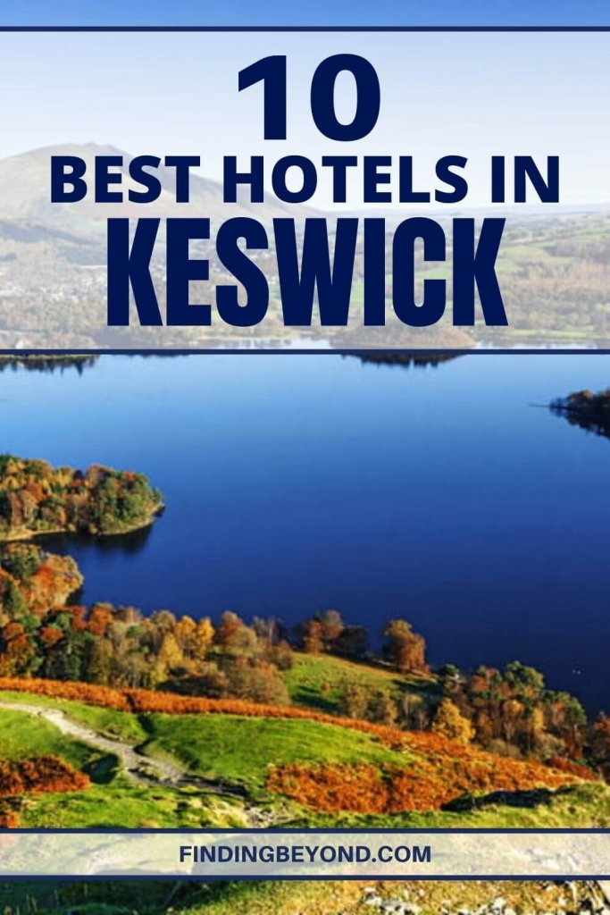 From budget pub inns to luxury country houses there's plenty of choice for where to stay in Keswick. Here's our choice of the 10 best hotels in Keswick.