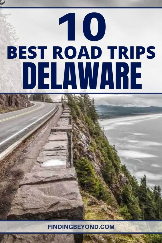 Spare the trouble of planning and buckle up, because we've compiled the eight best road trips in Delaware for you to choose from!