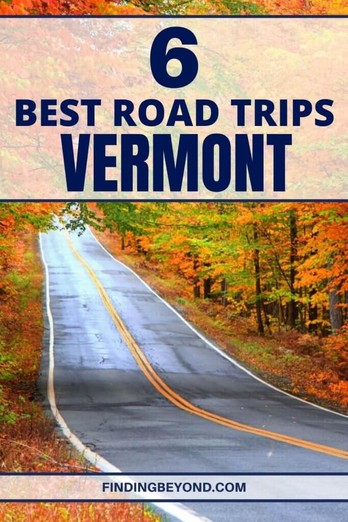 Spare the trouble of planning and buckle up, because we've compiled the eight best road trips in Vermont for you to choose from!